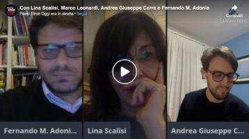 Con Lina Scalisi, Marco Leonardi, Andrea Giuseppe…